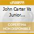 John Carter Vs Junior Cartier - 7 Live
