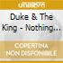 Duke & The King - Nothing Gold Can Stay