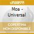 Moa - Universal