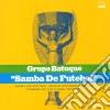 Grupo Batuque - Samba De Futebol