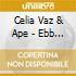 Celia Vaz & Ape - Ebb & Flow