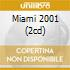 MIAMI 2001 (2CD)