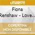 Fiona Renshaw - Love In A Bubble