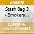 STASH BAG 3 - SMOKERS JOKERS AND MIDNIGH