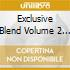 EXCLUSIVE BLEND VOLUME 2 (FEATURING KPM
