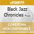 Black Jazz Chronicles - Future Ju-Ju