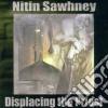 Nitin Sawhney - Displacing The Priest