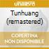 TUNHUANG (REMASTERED)