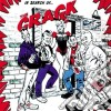 Crack (The) - In Search Of The Crack