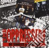 Oppressed (The) - Oi! Singles And Rarities