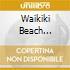 WAIKIKI BEACH REFUGEE