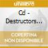 CD - DESTRUCTORS - EXERCISE THE DEMONS OF YOUTH