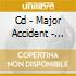 CD - MAJOR ACCIDENT - CLOCKWORK LEGION