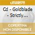 CD - GOLDBLADE - STRICTLY HARDCORE-BEST OF