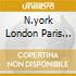 N.YORK LONDON PARIS MUNIC