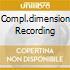 COMPL.DIMENSION RECORDING