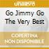 GO JIMMY GO THE VERY BEST