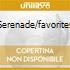 SERENADE/FAVORITES