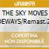 THE SKY MOVES SIDEWAYS/Remast.2CD