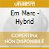 Em Marc - Hybrid
