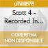 Scott 4 - Recorded In State