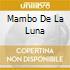 MAMBO DE LA LUNA