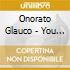 Onorato Glauco - You Got The Way