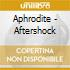 Aphrodite - Aftershock
