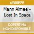 Mann Aimee - Lost In Space