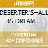 DESERTER'S+ALL IS DREAM (2CDx1)