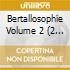 BERTALLOSOPHIE VOL.2 (2CD)