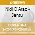 Nidi D'Arac - Jentu