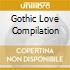 GOTHIC LOVE COMPILATION