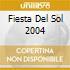 FIESTA DEL SOL 2004