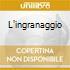 L'INGRANAGGIO