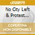 NO CITY LEFT & PROTEST EP/2CD