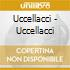 Uccellacci - Uccellacci