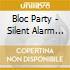 Bloc Party - Silent Alarm Remixed