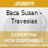 Baca Susan - Travesias