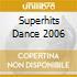 SUPERHITS DANCE 2006