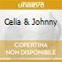 CELIA & JOHNNY