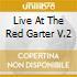 LIVE AT THE RED GARTER V.2