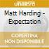 Matt Harding - Expectation