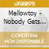 Mellowtoy - Nobody Gets Out Alive
