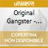 ORIGINAL GANGSTER - ANTHOLOGY