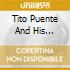 TITO PUENTE AND HIS CONCERT