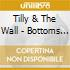 Tilly And The Wall - Bottoms Of Barrels