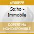 So:ho - Immobile