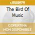 THE BIRD OF MUSIC