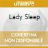 LADY SLEEP